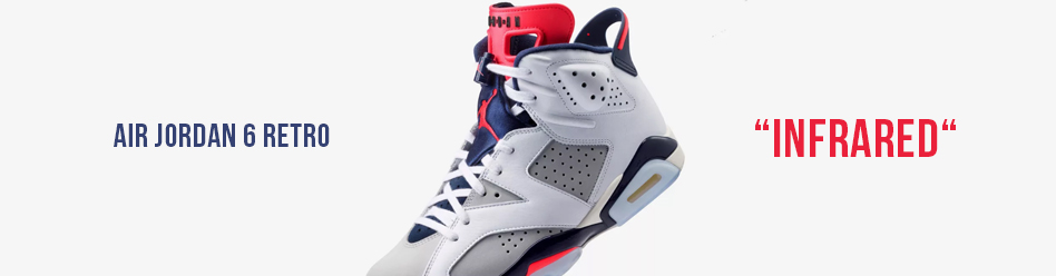 "NIKE AIR JORDAN 6 RETRO ""INFRARED"""