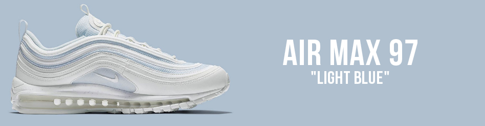"NIKE AIR MAX 97 ""LIGHT BLUE"""